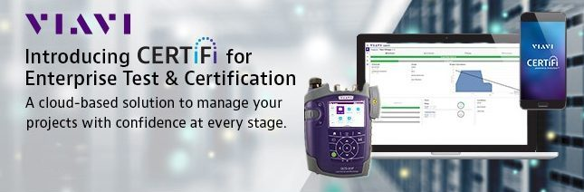 Viavi Solutions is proud to announce CERTiFi